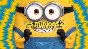 LES MINIONS 2 - IL ÉTAIT UNE FOIS GRU : Bande-annonce du film d'animation en VF
