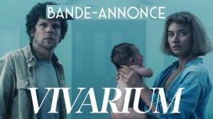 VIVARIUM : Nouvelle bande-annonce du film avec Jesse Eisenberg en VOSTF