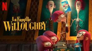 LA FAMILLE WILLOUGHBY : Bande-annonce du film d'animation Netflix en VF