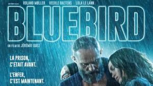 BLUEBIRD (2020) : Bande-annonce du film de Jérémie Guez en VOSTF