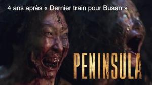 PENINSULA (2020) : Bande-annonce du film de zombies en VOSTF