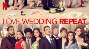 LOVE WEDDING REPEAT : Bande-annonce du film Netflix en VOSTF