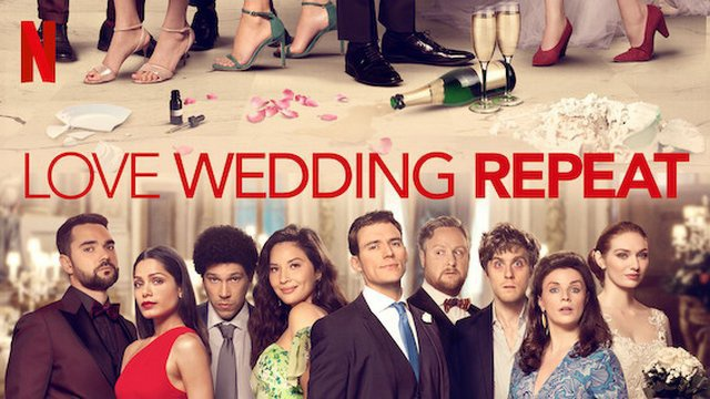 "Bande-annonce du film Netflix ""LOVE WEDDING REPEAT"" (2020)"
