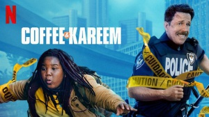 COFFEE & KAREEM : Bande-annonce du film Netflix en VF