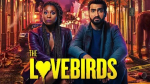THE LOVEBIRDS : Bande-annonce du film Netflix en VOSTF