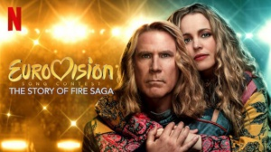 EUROVISION SONG CONTEST - THE STORY OF FIRE SAGA : Bande-annonce du film Netflix en VOSTF