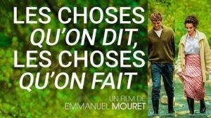 LES CHOSES QU'ON DIT, LES CHOSES QU'ON FAIT : Bande-annonce du film de Emmanuel Mouret