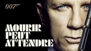 MOURIR PEUT ATTENDRE (James Bond 007) : Bande-annonce finale du film en VF
