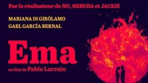 EMA (2020) : Bande-annonce du film de Pablo Larraín en VOSTF