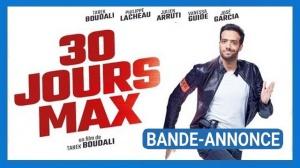 30 JOURS MAX : Nouvelle bande-annonce du film de Tarek Boudali avec Philippe Lacheau