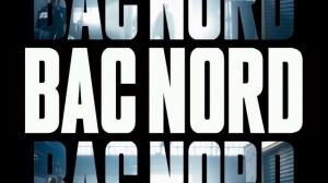 BAC NORD : Bande-annonce du film avec Gilles Lellouche et François Civil