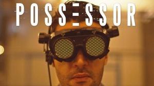 POSSESSOR : Bande-annonce du film de Brandon Cronenberg en VOSTF