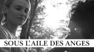 SOUS L'AILE DES ANGES : Bande-annonce du film produit par Terrence Malick en VOSTF