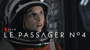 LE PASSAGER nº4 : Bande-annonce du film Netflix avec Anna Kendrick en VOSTF