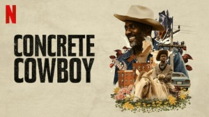CONCRETE COWBOY : Bande-annonce du film Netflix avec Idris Elba en VF
