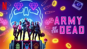 ARMY OF THE DEAD (2021) : Nouvelle bande-annonce du film Netflix de Zack Snyder en VF