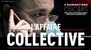 L'AFFAIRE COLLECTIVE : Bande-annonce du film-documentaire nommé deux fois aux Oscars