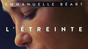 L'ÉTREINTE (2021) : Bande-annonce du film avec Emmanuelle Béart et Vincent Dedienne