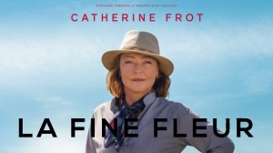 LA FINE FLEUR : Bande-annonce du film avec Catherine Frot