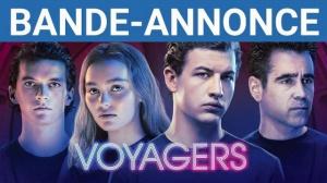 VOYAGERS (2021) : Bande-annonce du film avec Colin Farrell en VOSTF