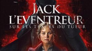 JACK L'ÉVENTREUR - SUR LES TRACES DU TUEUR : Bande-annonce du film en VF