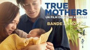 TRUE MOTHERS (2021) : Bande-annonce du film japonais de Naomi Kawase en VOSTF
