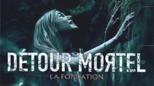 DÉTOUR MORTEL - LA FONDATION (2021) : Bande-annonce du film d'horreur en VF