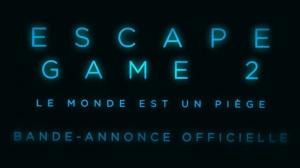ESCAPE GAME 2 - LE MONDE EST UN PIÈGE : Bande-annonce du film d'horreur en VF