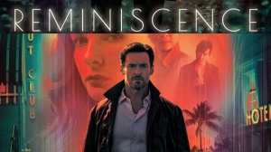 REMINISCENCE (2021) : Bande-annonce du film avec Hugh Jackman en VF