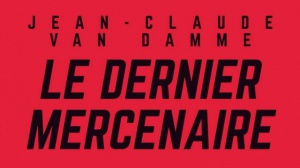 LE DERNIER MERCENAIRE : Bande-annonce du film Netflix avec Jean-Claude Van Damme
