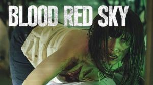BLOOD RED SKY : Bande-annonce du film d'horreur Netflix en VF