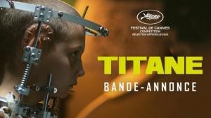 TITANE (2021) : Bande-annonce du film de Julia Ducournau avec Vincent Lindon