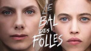 LE BAL DES FOLLES : Bande-annonce du film Amazon Original de Mélanie Laurent avec Lou de Laâge