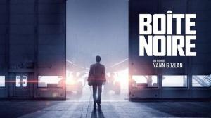BOÎTE NOIRE (2021) : Bande-annonce du film de Yann Gozlan avec Pierre Niney