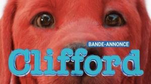 CLIFFORD (2021) : Nouvelle bande-annonce du film en VF