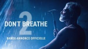 DON'T BREATHE 2 : Bande-annonce du film en VF