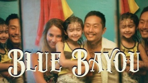 BLUE BAYOU (2021) : Bande-annonce du film de Justin Chon avec Alicia Vikander en VOSTF