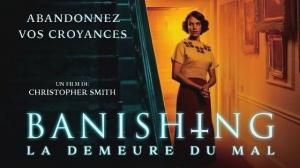 BANISHING - LA DEMEURE DU MAL : Bande-annonce du film d'horreur de Christopher Smith en VF