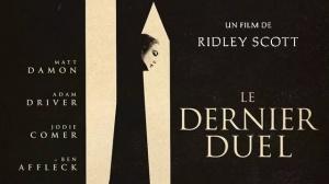 LE DERNIER DUEL : Bande-annonce du film de Ridley Scott avec Matt Damon et Adam Driver en VF