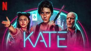 KATE (2021) : Bande-annonce du film Netflix en VF