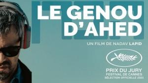 LE GENOU D'AHED : Bande-annonce du film israëlien de Nadav Lapid