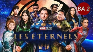 LES ÉTERNELS (2021) : Nouvelle bande-annonce du film Marvel en VOSTF