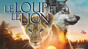 LE LOUP ET LE LION (2021) : Bande-annonce du film de Gilles de Maistre en VF