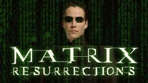 MATRIX RESURRECTIONS (2021) : Bande-annonce du film de Lana Wachowski avec Keanu Reeves en VF