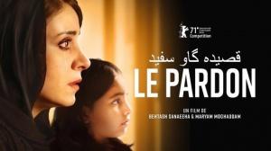 LE PARDON (2021) : Bande-annonce du film iranien en VOSTF