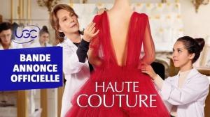HAUTE COUTURE (2021) : Bande-annonce du film avec Nathalie Baye et Lyna Khoudri