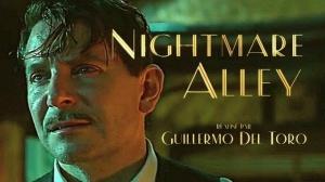 NIGHTMARE ALLEY (2022) : Bande-annonce du film de Guillermo del Toro avec Bradley Cooper en VF