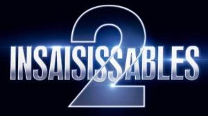 INSAISISSABLES 2 : Nouvelle Bande-annonce du film en VF