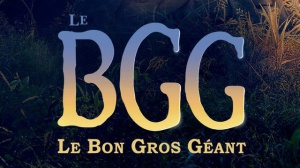 LE BGG - LE BON GROS GÉANT : Bande-annonce n°3 en VOSTF