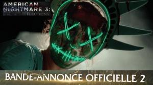 AMERICAN NIGHTMARE 3 - ÉLECTIONS : Nouvelle Bande-annonce du film en VF